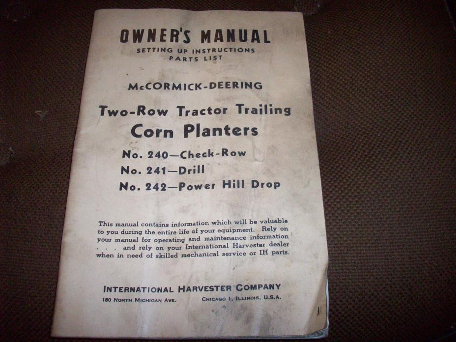 International McCormick 240 241 242 2-Row Tractor-Trailing Corn Planter Manual