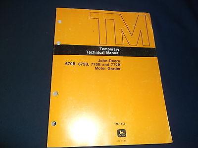 JOHN DEERE 670B 672B 770B 772B GRADER TECHNICAL SERVICE REPAIR MANUAL TM1346