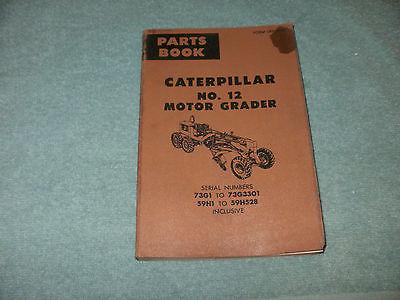 CATERPILLAR NO. 12 MOTOR GRADER PARTS BOOK