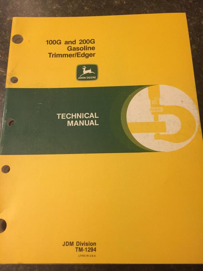 John Deere 100G and 200G Gasoline Trimmer/Edger Technical Manual  TM-1294