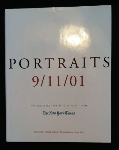 Portraits 9/11/01 The New York Times By Howell Raines Hardcover 557 pages