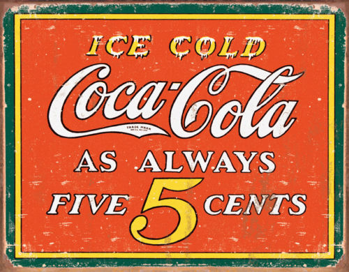 Tin Signs Coke Always Five Cents 1471 Measures 16
