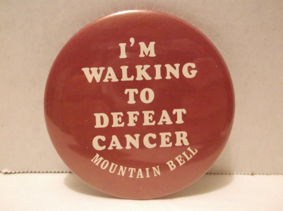 Mountain Bell Pinback Button Im Walking For To Defeat Cancer Telephone Company