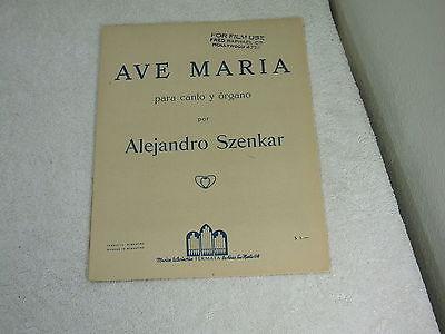 Ave Maria ~ Para Canto Y Organo Por Alejandro Szenkar