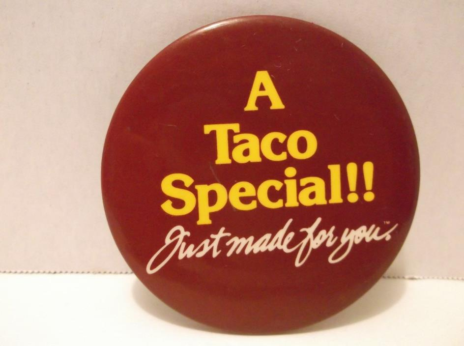 Taco Bell Pinback Button Special Just Made for You Vintage 1983 Advertising