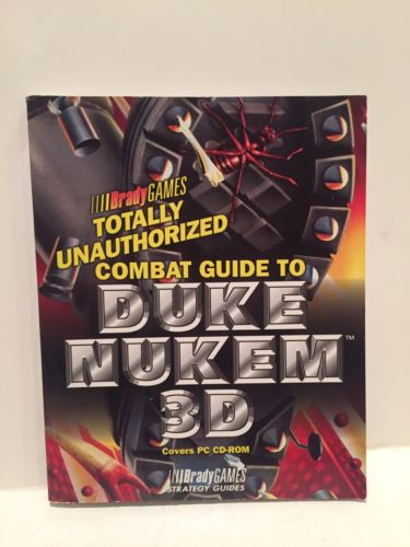 Totally Unauthorized Combat Guide to Duke Nukem 3D Official Strategy Guides