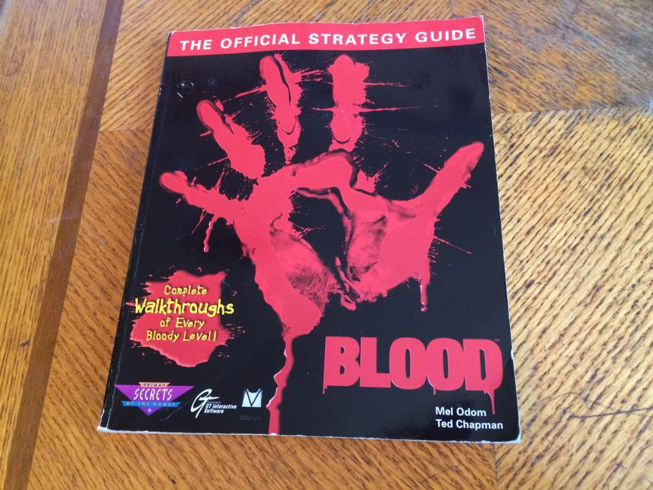 Blood: The Official Strategy Guide Secrets of the Games Series 1997