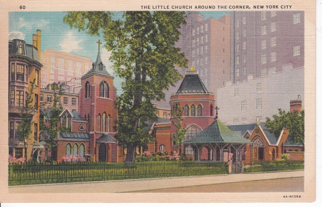THE LITTLE CHURCH AROUND THE CORNER NEW YORK CITY LINEN POSTCARD 4A-H1084