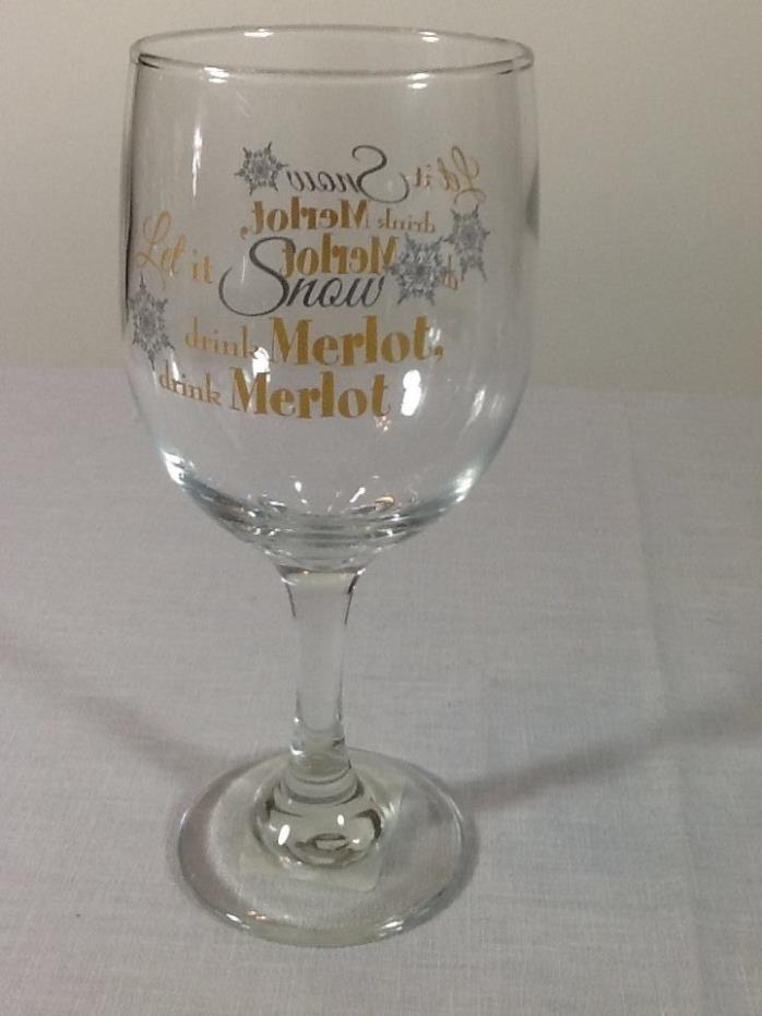 Holiday Let It Snow Drink Merlot Stemmed Glass Wine Goblet Glasses