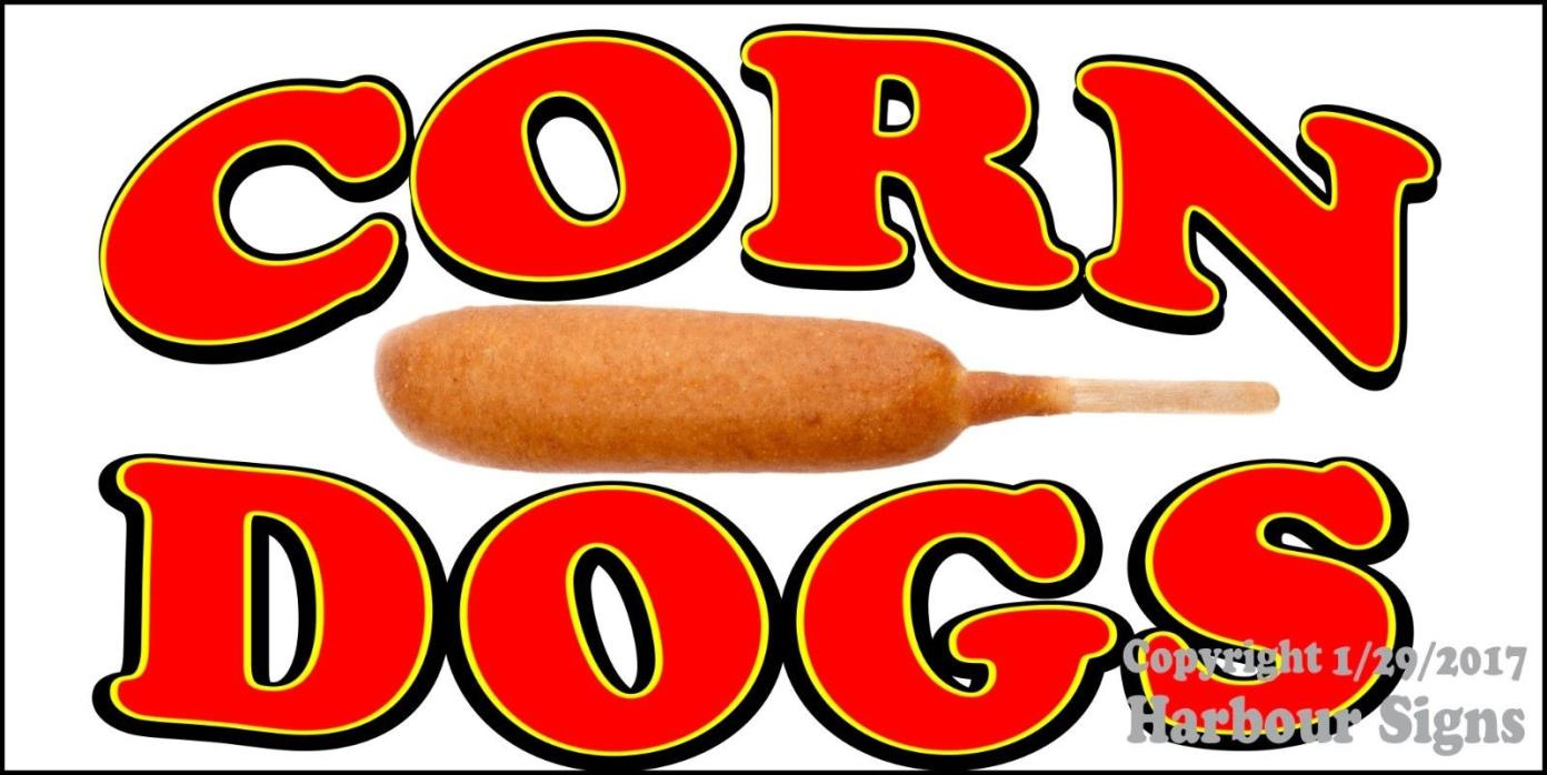 (CHOOSE YOUR SIZE) Corn Dogs DECAL Concession Food Truck Vinyl Sign Sticker