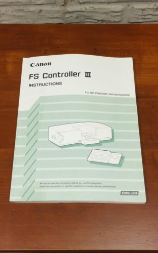 Used Canon Fs Controller III Instructions Manual Book for NP-P880/980,MS400/500/