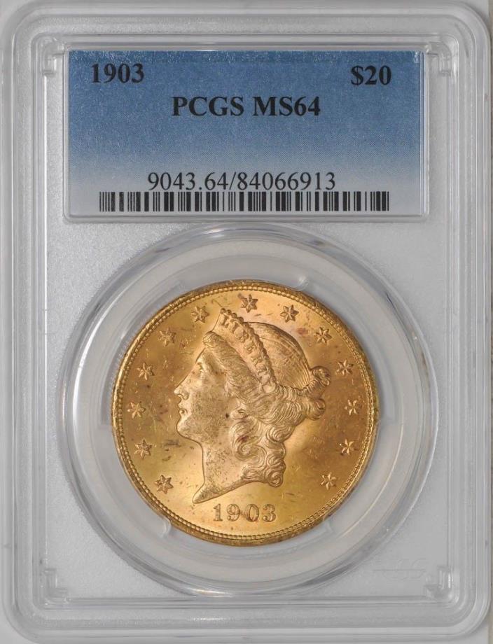 1903 $20 Gold Liberty MS64 PCGS
