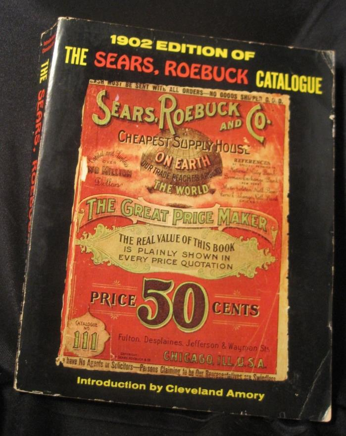 Reproduction 1902 Sears Catalogue / full of great old ads..........