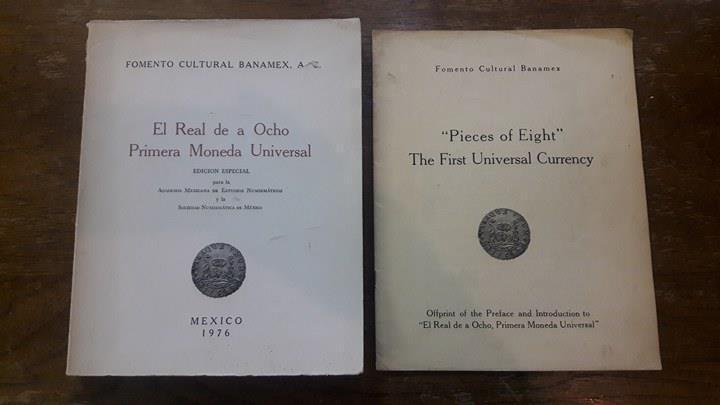 1976 BOOK El real de a ocho primera moneda universal mexico 8 reales banamex