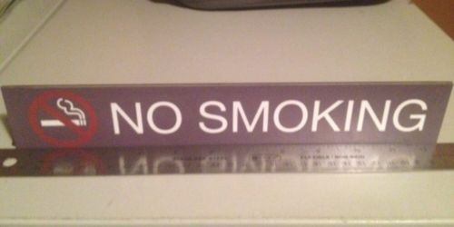 New Acrilic  No Smoking Sign 12x2in. Ready To Install Fast Shipping.