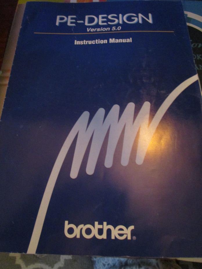 Vtg Brother PE Design Version 5.0 Instruction Manual ONLY