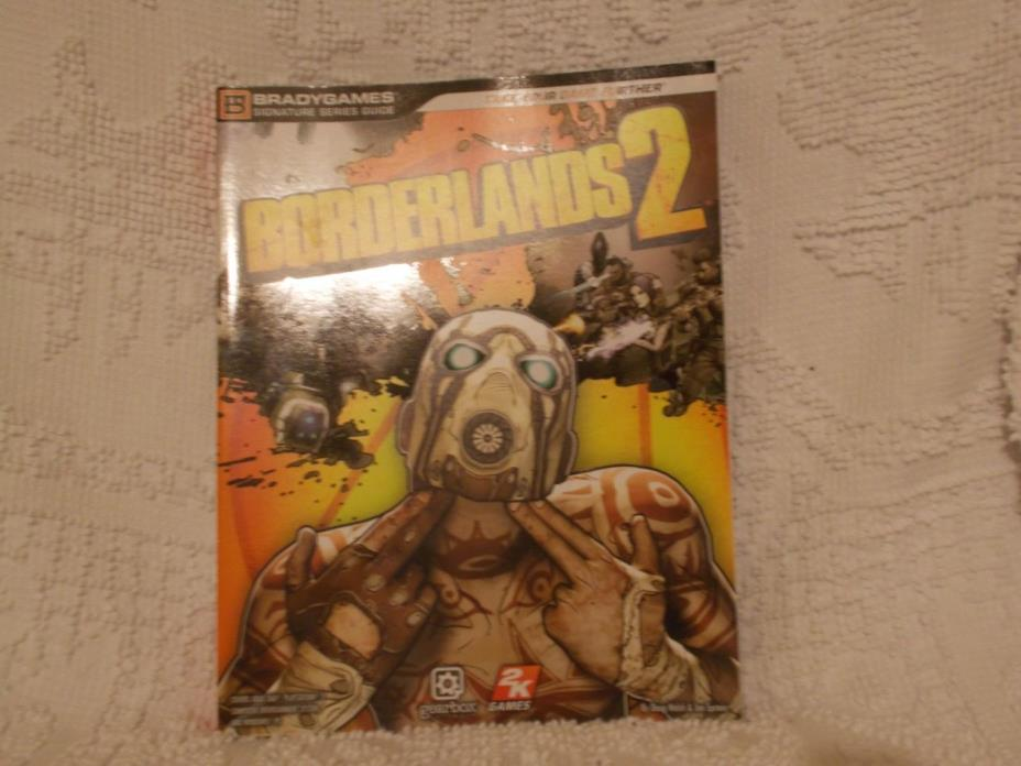 Borderlands 2 Signature Series Strategy Guide by BradyGames