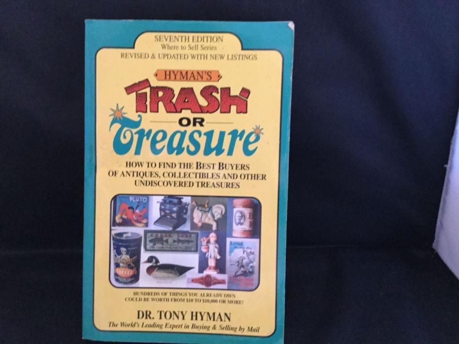 Hyman's Trash or Treasure by Dr. Tony Hyman