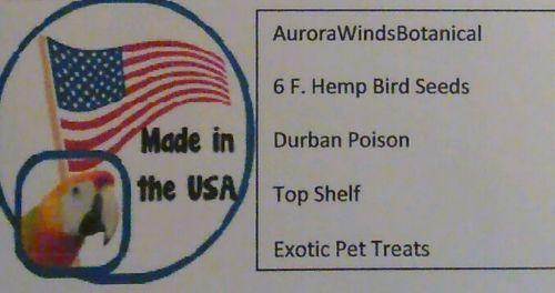 6 F. Hemp Bird Seeds Durban Poison Pet Treats