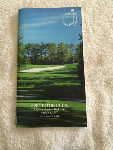 2007 MASTERS GOLF TOURNAMENT SPECTATOR GUIDE