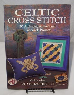 CELTIC CROSS STITCH Lawther 1996 HB Book 30 Needlepoint CRAFTS READER'S DIGEST