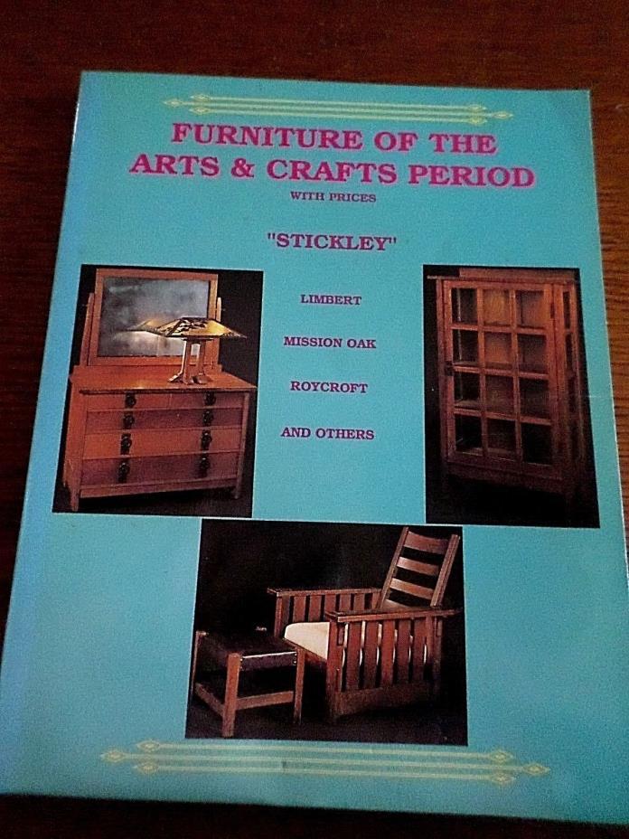 BOOK FURNITURE OF THE ARTS CRAFTS PERIOD STICKLEY LIMBERT MISSION OAK ROYCROFT