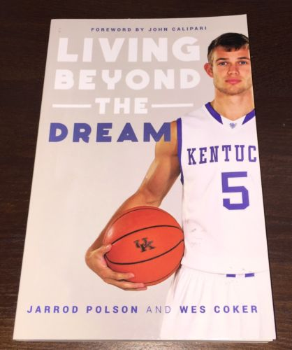 JARROD POLSON Signed Book Living Beyond the Dream w/COA Kentucky UK Basketball