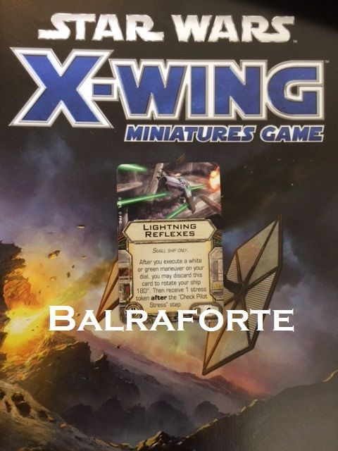 X-Wing Miniatures Lightning Reflexes elite pilot skill upgrade card Star Wars