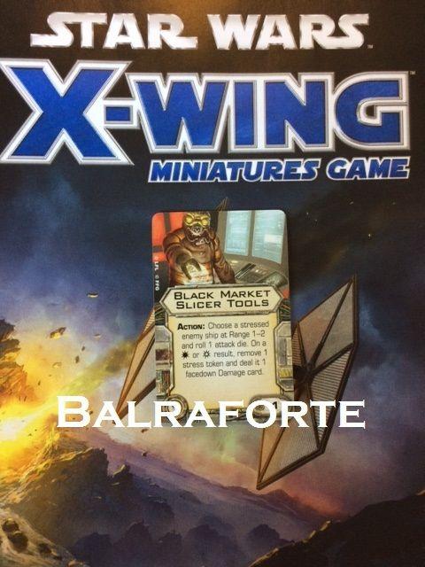 X-Wing Miniatures Black Market Slicer Tools illicit upgrade card