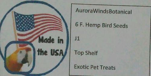 6 F. Hemp Bird Seeds J1 Pet Treats