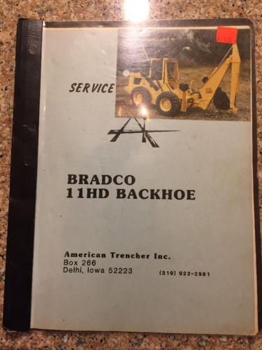Parts Service Manual Bradco  11HD Backhoe