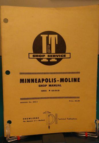 I&T SHOP SERVICE MANUAL MINNEAPOLIS-MOLINE SERIES GB UB ZB No. MM-6