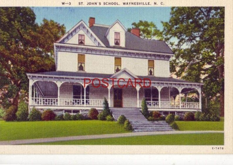 ST. JOHN'S SCHOOL, WAYNESVILLE, N.C.