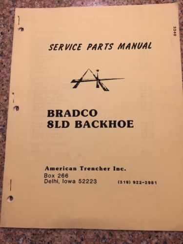 Parts Service Manual Bradco  8LD Backhoe