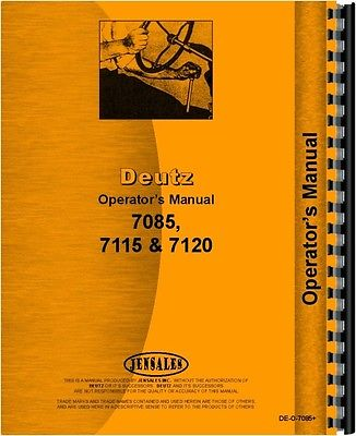 Deutz (Allis) 7085, 7115 & 7120 Tractor Operators Manual