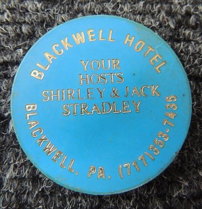 BLACKWELL  HOTEL  ,  BLACKWELL   Pa.,    BEER  Token    { ROUND  BLUE  PLASTIC }