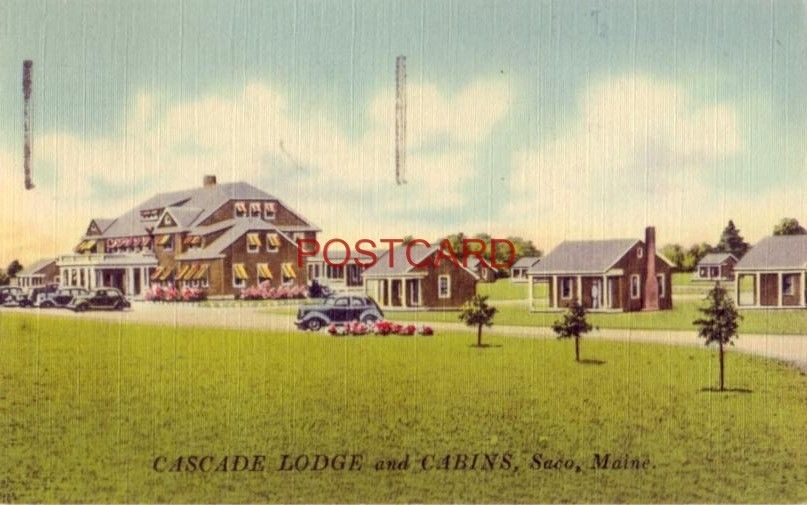 1948 CASCADE LODGE AND CABINS on Route 1, SACO, MAINE. B H Hawkes, Mgr