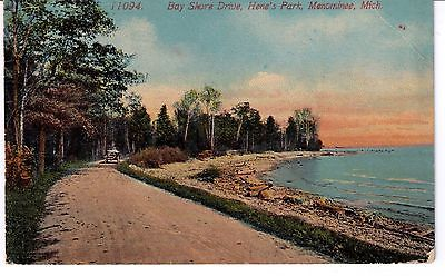VINTAGE POSTCARD--1918-BAY SHORE DR.,HENE'S PARK-MENOMINEE, MICH.