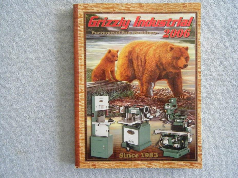 Grizzy Industrial Fine Machinery Catalog 2006