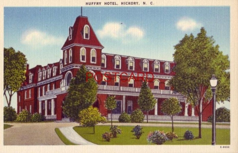 HUFFRY HOTEL, HICKORY, N.C.