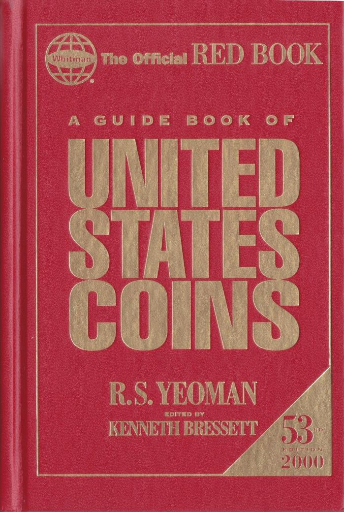 A GUIDE BOOK of UNITED STATES COINS 53rd EDITION 2000,48005-00 RED BOOK HARDBACK