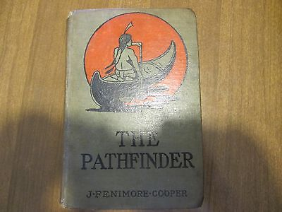 THE PATHFINDER by JAMES FENIMORE COOPER ~ Vintage/Antique Copy (1939 ?)