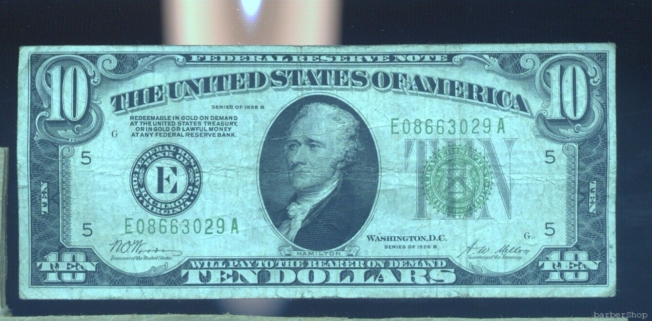 1928B $10 Federal Reserve Note RICHMOND F. No holes,tears, ink. E08663029A