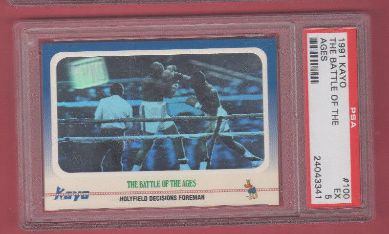 1991 Kayo Boxing - #100 The Battle For The Ages - PSA EX 5 - Foreman - Holyfield