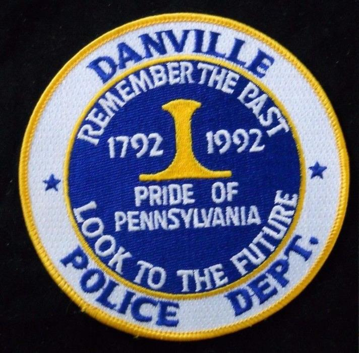 Danville Pennsylvania Police Department Patch ~ Remember The Past ~ New ~ Rare ~