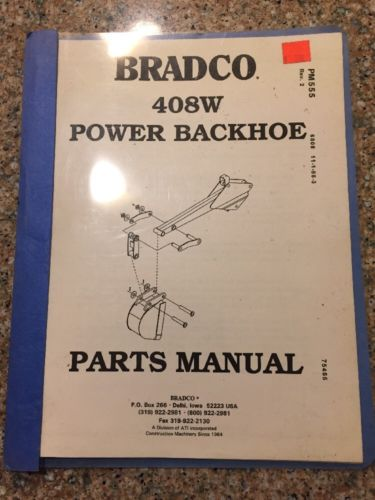 Parts Manual Bradco  408W Power Backhoe