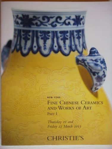 Christie's Fine Chinese Ceramics & Works of Art 21 22 March  2013 New York