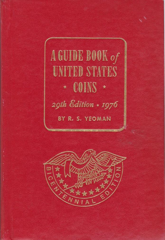 A GUIDE BOOK of UNITED STATES COINS 29th EDITION 1976 #9051,