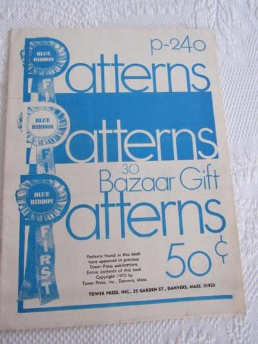 Vtg 1970 Blue Ribbon Patterns P-240 Tower Press 30 BAZAAR GIFT Items IDEAS Craft