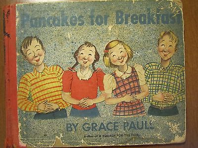 PANCAKES FOR BREAKFAST by Grace Paull ~ Lithographs ~ 1946, 1st Edition